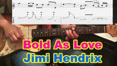 【Bold As Love/Jimi Hendrix(ジミヘン)】ソロの弾き方を動画とTAB譜付きで解説!